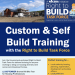 Join the Right to Build Task Force for valuable Custom and Self Build Training